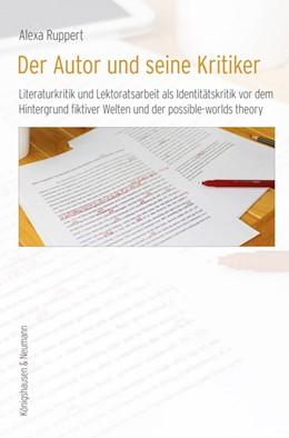 Abbildung von Ruppert | Der Autor und seine Kritiker | 1. Auflage | 2019 | beck-shop.de
