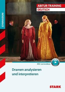 Abbildung von Abitur-Training - Deutsch Dramen analysieren und interpretieren | 1. Auflage | 2017 | beck-shop.de