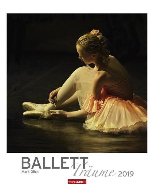Ballett Träume - Kalender 2019 | Olich / Weingarten, 2018 (Cover)
