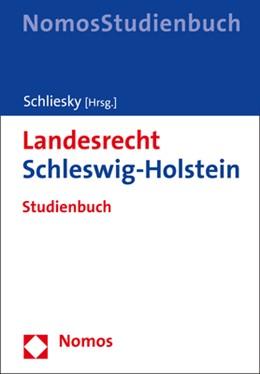 Abbildung von Schliesky | Landesrecht Schleswig-Holstein | 2020 | Studienbuch
