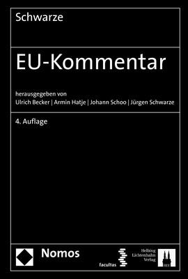 EU-Kommentar | Schwarze / Becker / Hatje / Schoo (Hrsg.) | 4. Auflage, 2018 | Buch (Cover)