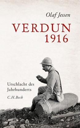 Abbildung von Jessen | Verdun 1916 | 2. Auflage | 2017 | Urschlacht des Jahrhunderts