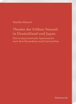 Abbildung von Rausch | Theater der Frühen Neuzeit in Deutschland und Japan | 1. Auflage | 2018 | beck-shop.de