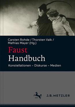 Abbildung von Rohde / Valk | Faust-Handbuch | 1. Auflage | 2018 | beck-shop.de