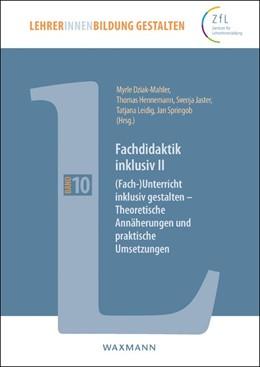 Abbildung von Dziak-Mahler / Hennemann | Fachdidaktik inklusiv II | 1. Auflage | 2018 | beck-shop.de