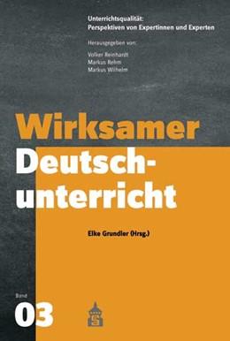 Abbildung von Grundler | Wirksamer Deutschunterricht | 1. Auflage | 2018 | beck-shop.de