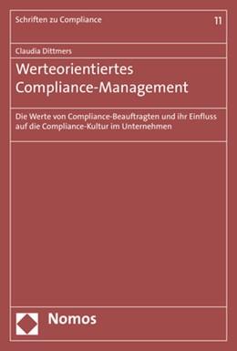 Abbildung von Dittmers | Werteorientiertes Compliance-Management | 1. Auflage | 2018 | 11 | beck-shop.de