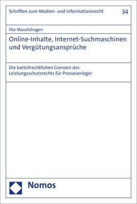 Online-Inhalte, Internet-Suchmaschinen und Vergütungsansprüche | Mauelshagen | 1. Auflage, 2018 | Buch (Cover)