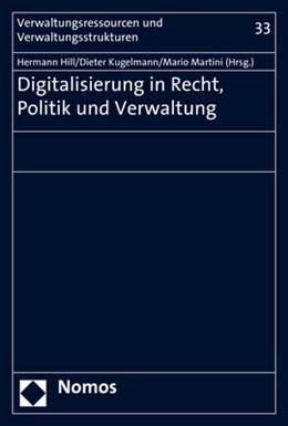 Abbildung von Hill / Kugelmann / Martini   Digitalisierung in Recht, Politik und Verwaltung   2018   33