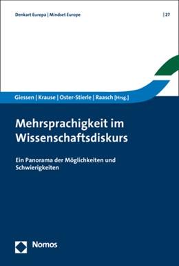 Abbildung von Giessen / Krause / Oster-Stierle / Raasch | Mehrsprachigkeit im Wissenschaftsdiskurs | 2018 | Ein Panorama der Möglichkeiten...