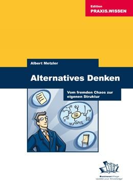 Abbildung von Metzler   Alternatives Denken   1. Auflage   2005   beck-shop.de