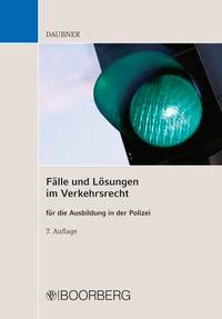 Fälle und Lösungen im Verkehrsrecht | Daubner | 7., aktualisierte Auflage, 2018 | Buch (Cover)