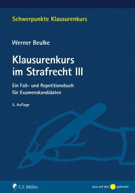 Klausurenkurs im Strafrecht III | Beulke | 5., neu bearbeitete Auflage, 2018 | Buch (Cover)