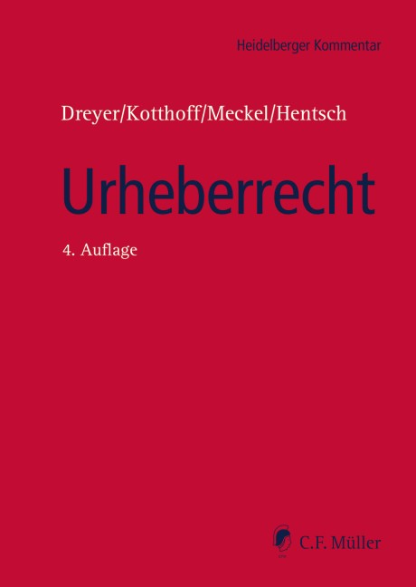 Urheberrecht | Dreyer / Kotthoff / Meckel / Hentsch | 4., neu bearbeitete Auflage, 2018 | Buch (Cover)