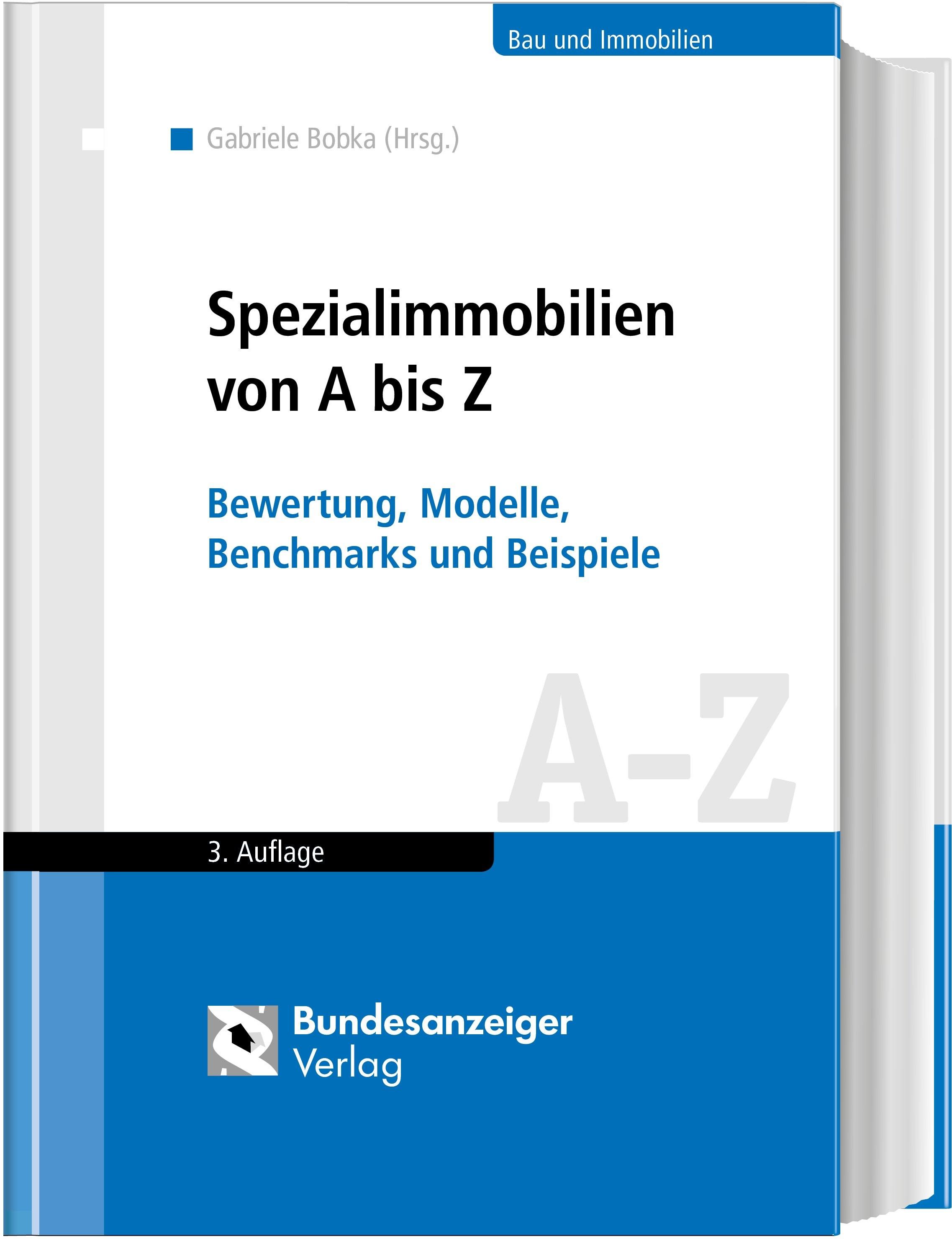 Spezialimmobilien von A bis Z | Bobka (Hrsg.) | 3., vollständig überarbeitete Auflage, 2018 | Buch (Cover)