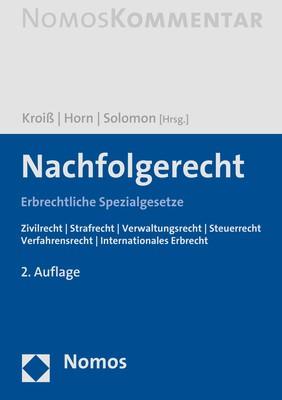 Nachfolgerecht | Kroiß / Horn / Solomon (Hrsg.) | 2. Auflage, 2018 | Buch (Cover)