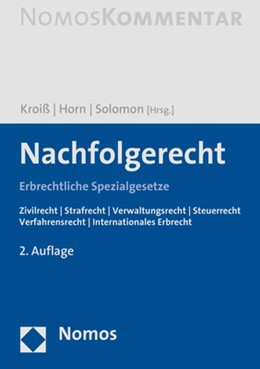 Abbildung von Kroiß / Horn / Solomon (Hrsg.) | Nachfolgerecht | 2. Auflage | 2019 | Erbrechtliche Spezialgesetze