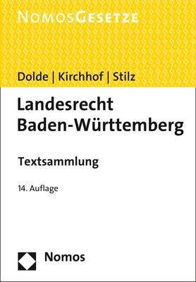 Landesrecht Baden-Württemberg | Dolde / Kirchhof / Stilz (Hrsg.) | 14. Auflage, 2018 | Buch (Cover)