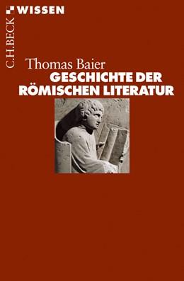 Abbildung von Baier, Thomas | Geschichte der römischen Literatur | 2010 | 2446