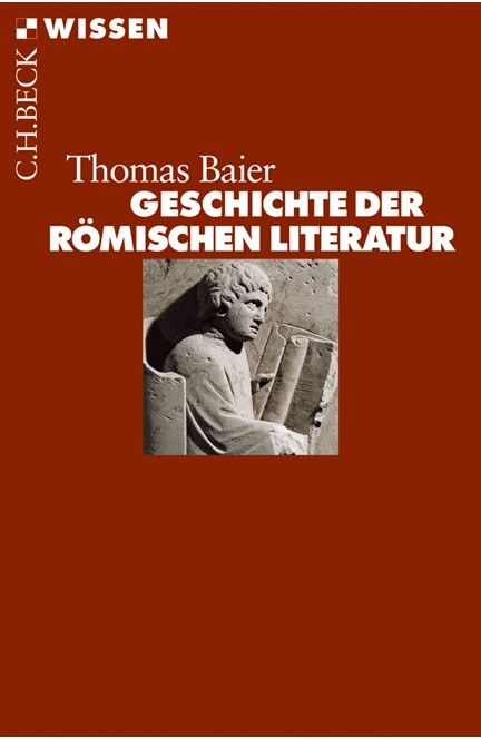 Cover: Thomas Baier, Geschichte der römischen Literatur