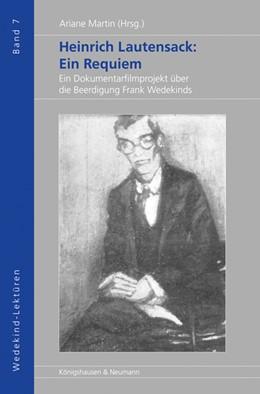 Abbildung von Martin | Heinrich Lautensack: Ein Requiem | 2018 | Ein Dokumentarfilmprojekt über...