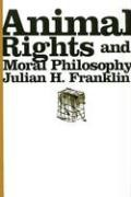 Abbildung von Franklin | Animal Rights and Moral Philosophy | 2007