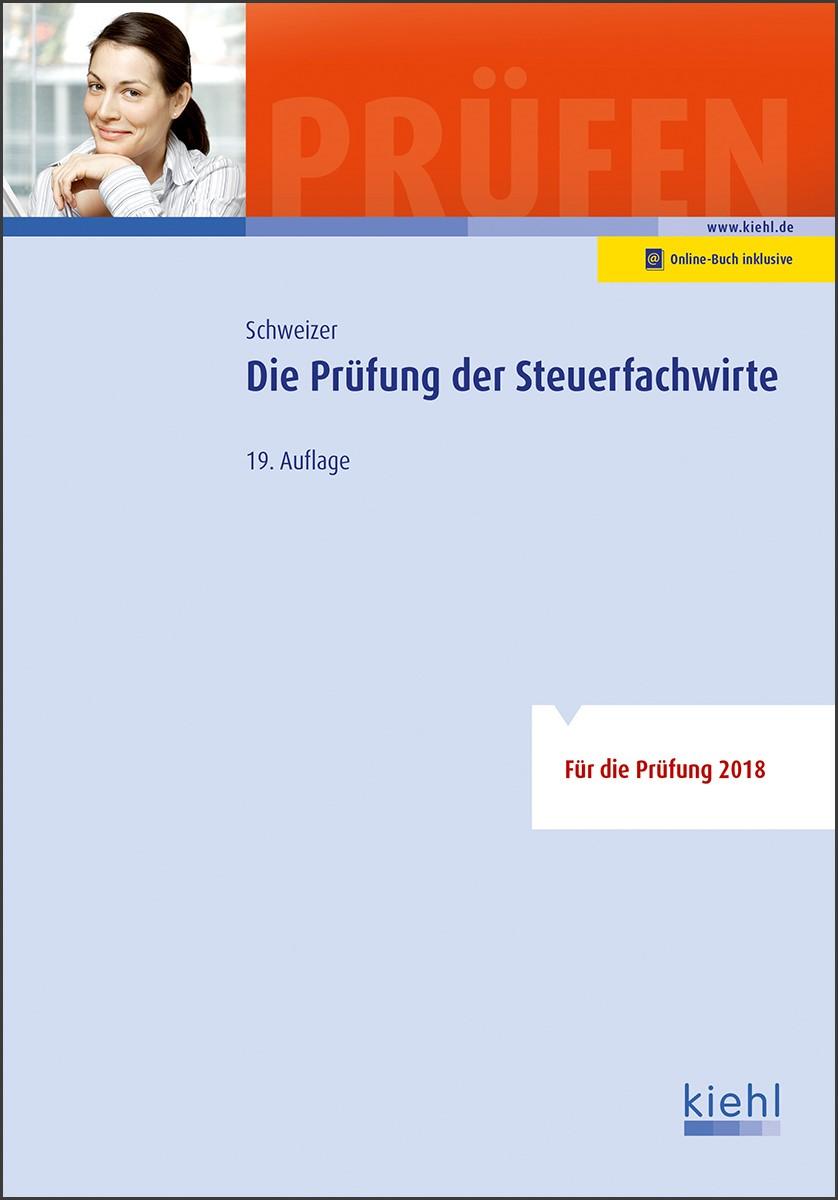 Die Prüfung der Steuerfachwirte | Schweizer | 19., aktualisierte Auflage, 2018 | Buch (Cover)