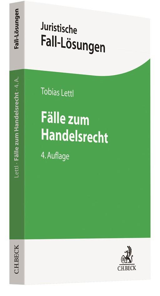 Abbildung von Lettl   Fälle zum Handelsrecht   4., neu bearbeitete Auflage   2019
