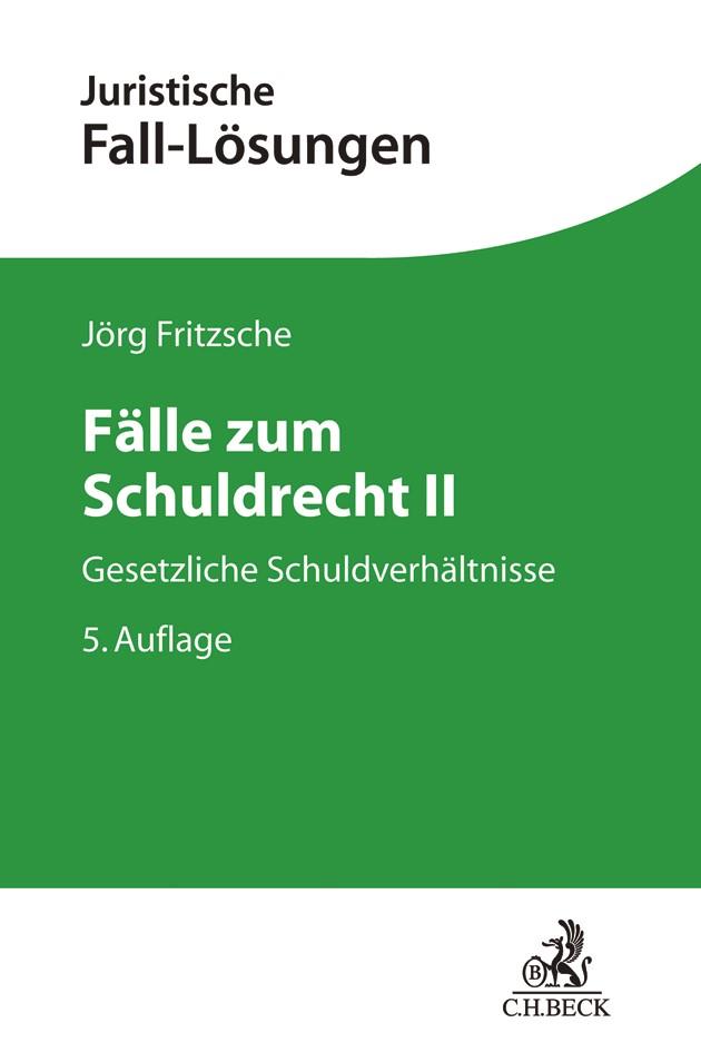 Fälle zum Schuldrecht II | Fritzsche | 5., neu bearbeitete Auflage, 2018 | Buch (Cover)