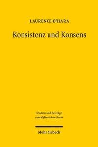 Konsistenz und Konsens | O'Hara | 1. Auflage, 2018 | Buch (Cover)