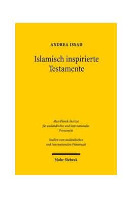 Abbildung von Issad | Islamisch inspirierte Testamente | 1. Auflage | 2019 | beck-shop.de
