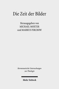 Die Zeit der Bilder | Moxter / Firchow, 2018 | Buch (Cover)