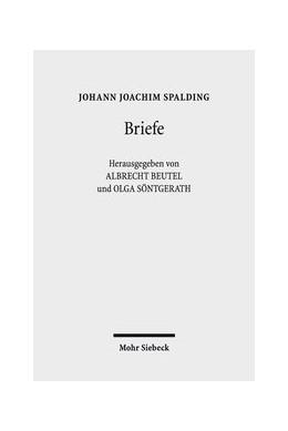 Abbildung von Spalding / Beutel | Briefe | 1. Auflage | 2018 | beck-shop.de