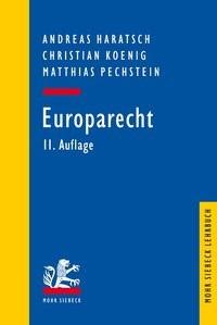 Europarecht | Haratsch / Koenig / Pechstein | 11., überarbeitete und aktualisierte Auflage, 2018 | Buch (Cover)