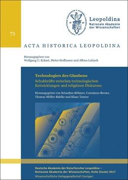 Abbildung von Böhmer / Breuer / Müller-Bahlke / Tanner | Technologien des Glaubens | 2018 | Schubkräfte zwischen technolog...