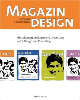 Abbildung von Sckommodau | Magazindesign | 2018 | Gestaltungsgrundlagen und Umse...