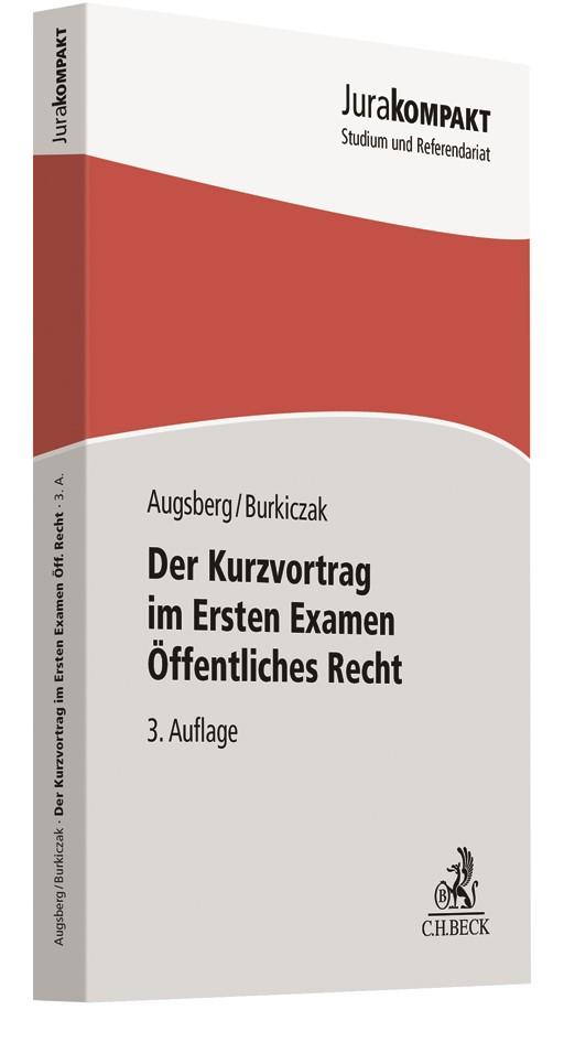 Der Kurzvortrag im Ersten Examen - Öffentliches Recht | Augsberg / Burkiczak | 3. Auflage, 2018 | Buch (Cover)