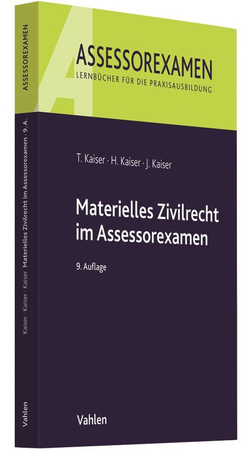 Materielles Zivilrecht im Assessorexamen | Kaiser / Kaiser / Kaiser | 9. Auflage, 2018 | Buch (Cover)