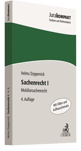 Abbildung von Helms / Zeppernick | Sachenrecht I | 4. Auflage | 2018 | beck-shop.de