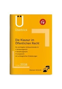 Abbildung von Wüstenbecker | Die Klausur im Öffentlichen Recht | 2. Auflage | 2018