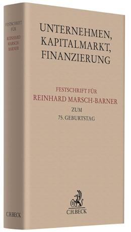 Abbildung von Unternehmen, Kapitalmarkt, Finanzierung | 2018 | Festschrift für Reinhard Marsc...