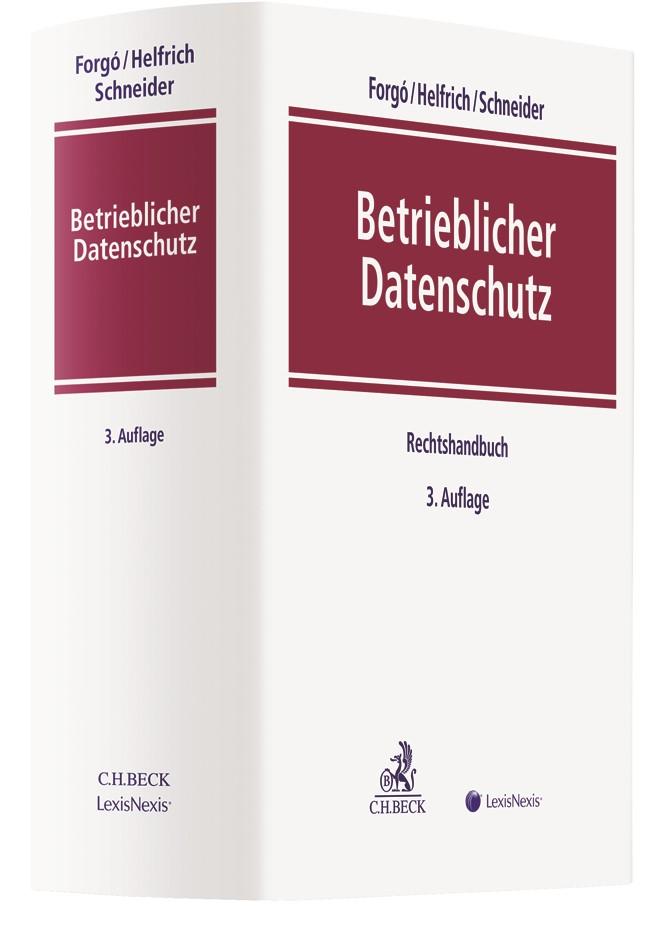 Betrieblicher Datenschutz | Forgó / Helfrich / Schneider | 3. Auflage, 2019 | Buch (Cover)