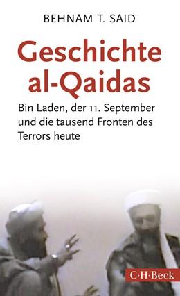 Abbildung von Said, Behnam T. | Geschichte al-Qaidas | 2018 | Bin Laden, der 11. September u... | 6324