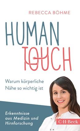 Abbildung von Böhme, Rebecca   Human Touch   1. Auflage   2019   6305   beck-shop.de