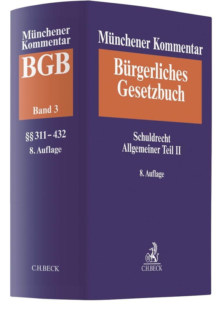Münchener Kommentar zum Bürgerlichen Gesetzbuch: BGB, Band 3: Schuldrecht Allgemeiner Teil II (§§ 311-432)   8. Auflage, 2019   Buch (Cover)