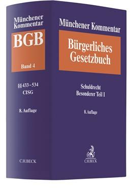 Abbildung von Münchener Kommentar zum Bürgerlichen Gesetzbuch: BGB,  Band 4: Schuldrecht, Besonderer Teil I §§ 433-534, Finanzierungsleasing, CISG | 8. Auflage | 2019