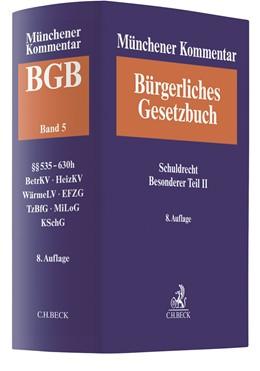 Abbildung von Münchener Kommentar zum Bürgerlichen Gesetzbuch: BGB, Band 5: Schuldrecht - Besonderer Teil II | 8. Auflage | 2020 | §§ 535-630h, BetrKV, Heizkoste...