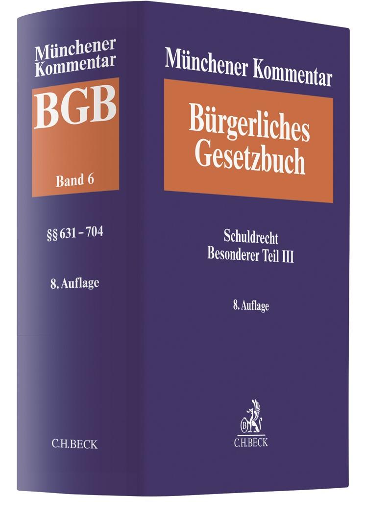 Münchener Kommentar zum Bürgerlichen Gesetzbuch: BGB, Band 6: Schuldrecht Besonderer Teil III (§§ 630-704) | 8. Auflage, 2019 | Buch (Cover)