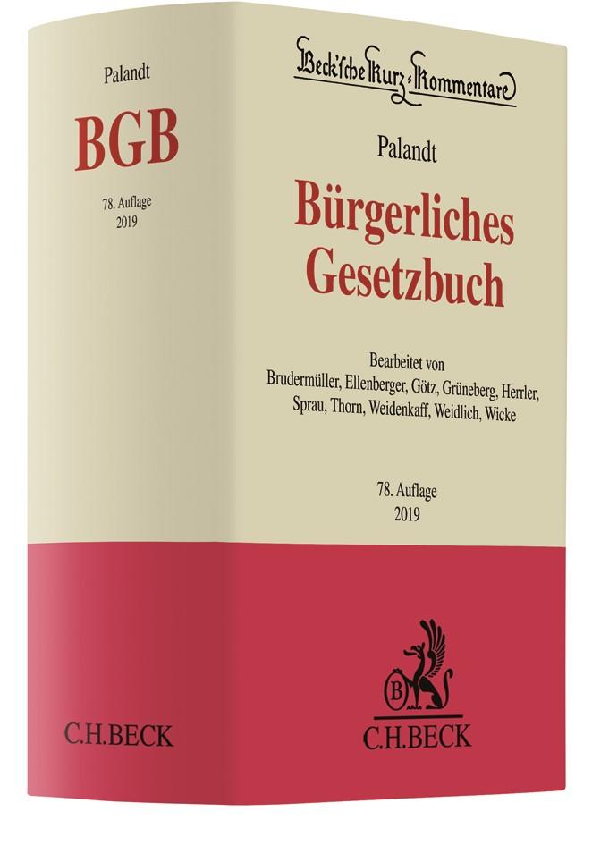 Abbildung von Palandt   Bürgerliches Gesetzbuch: BGB   78., neubearbeitete Auflage   2019