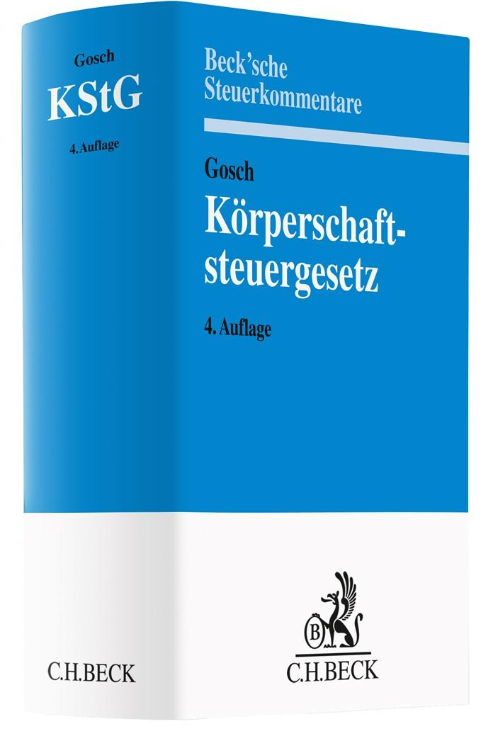 Körperschaftsteuergesetz: KStG | Gosch | 4. Auflage, 2019 | Buch (Cover)
